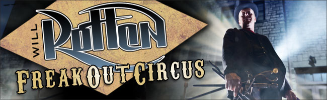 Will_Rotten_Freak_Out_Circus